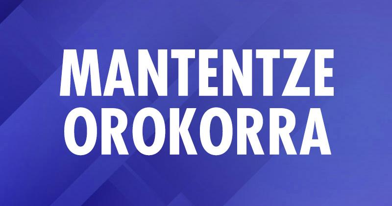 MANTENTZE-OROKORRA